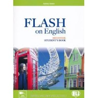 FLASH ON ENGLISH- BEGINNERS